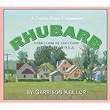 Rhubarb (Prairie Home Companion (Audio))