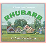 Lake Wobegon U.S.A.: Rhubarb (Prairie Home Companion (Audio))