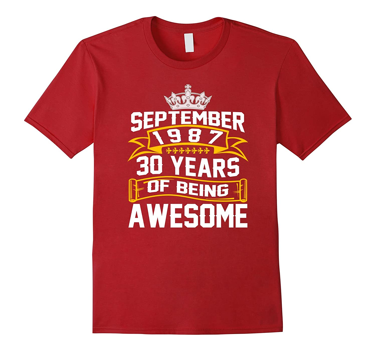 30 years of being awesome - Born in September 1987 T-Shirt-CL