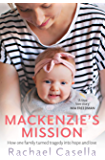 Mackenzie's Mission: How one family turned tragedy into hope and love