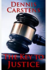 The Key to Justice (A Marc Kadella Legal Mystery Book 1) Kindle Edition