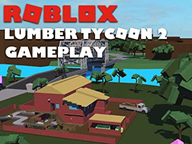 Amazoncom Watch Clip Roblox Lumber Tycoon 2 Gameplay Prime Video