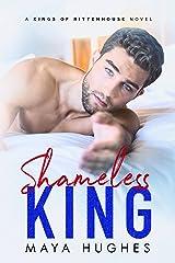 Shameless King Kindle Edition