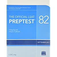 The Official LSAT PrepTest 82: (Sept. 2017 LSAT)
