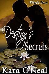 Destiny's Secrets (Pike's Run Book 11) Kindle Edition