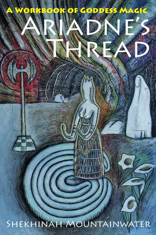 Wonderlijk Amazon.com: Ariadne's Thread: A Workbook of Goddess Magic XE-44