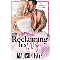 Reclaiming His Wife (English Edition)