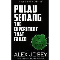 Pulau Senang: The Experiment that Failed