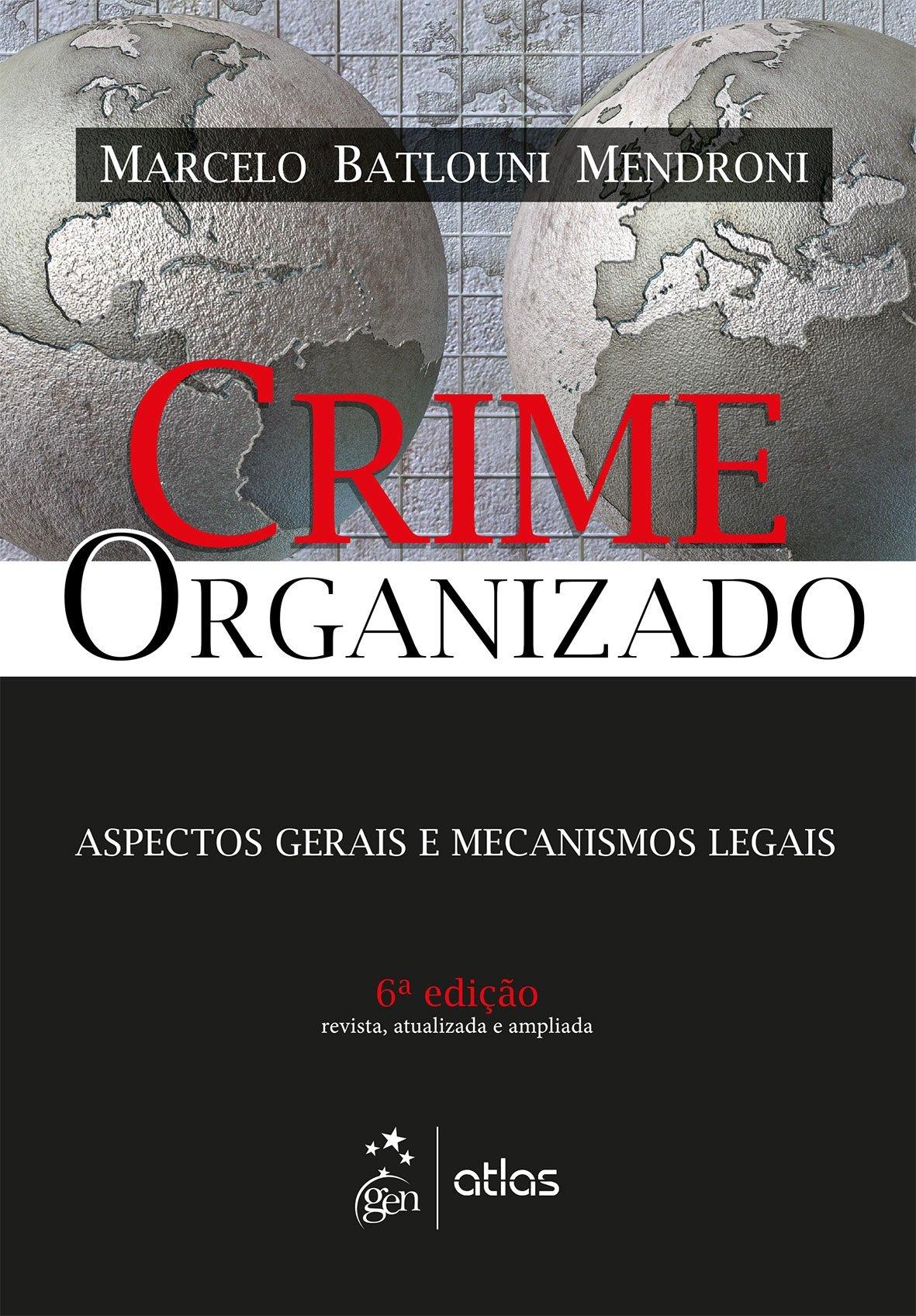 Crime Organizado: Aspectos Gerais e Mecanismos Legais PDF Text fb2 ebook