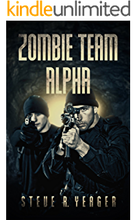 Amazon zombie team alpha lost city of z ebook steve r yeager zombie team alpha fandeluxe Image collections