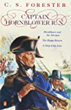 Captain Hornblower R.N.: Hornblower and the 'Atropos', The Happy Return, A Ship of the Line