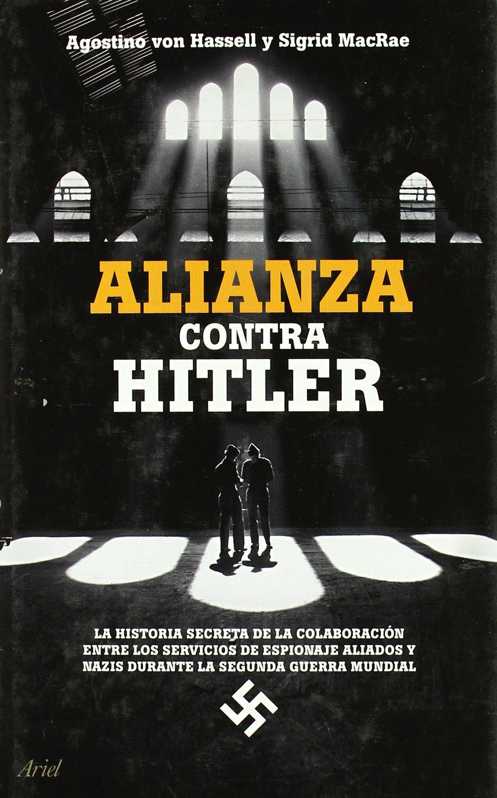 Alianza contra Hitler (Ariel): Amazon.es: MacRae, Sigrid, Hassell ...