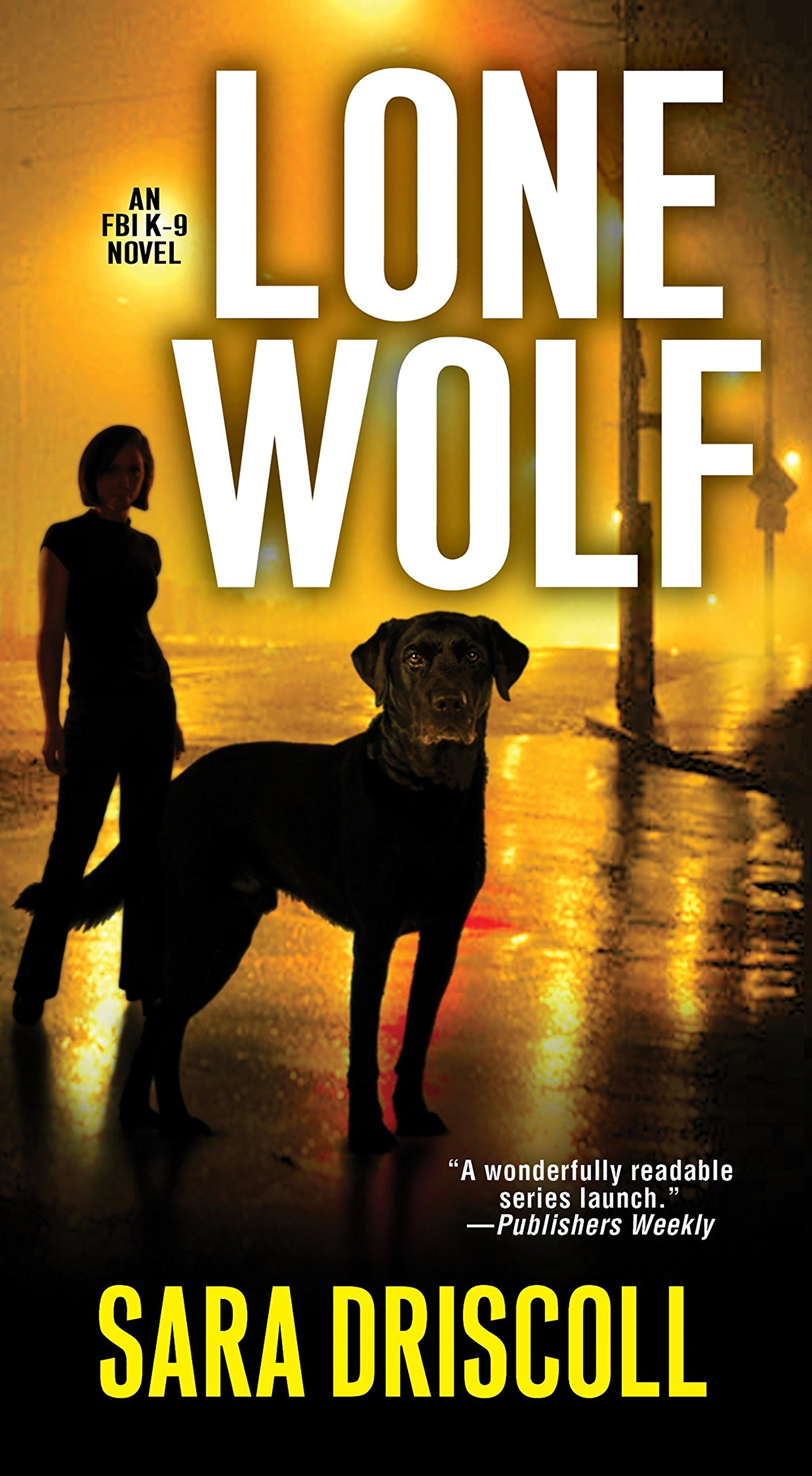 Lone Wolf (An F.B.I. K-9 Novel) ebook