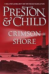 Crimson Shore (Pendergast Series Book 15) Kindle Edition
