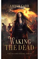 Waking the Dead (The Second Rising Series Book 1) Kindle Edition