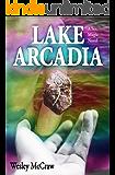 Lake Arcadia: A Sex-Magic Novel