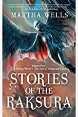 Stories of the Raksura: The Falling World & The Tale of Indigo and Cloud (The Books of the Raksura) Kindle Edition