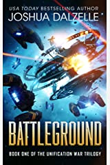 Battleground (Unification War Trilogy, Book 1) Kindle Edition