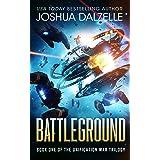 Battleground (Unification War Trilogy, Book 1)