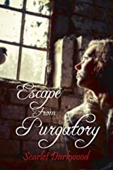 Escape From Purgatory Kindle Edition