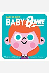 Baby Bowie: A Book about Adjectives (Baby Rocker) Kindle Edition