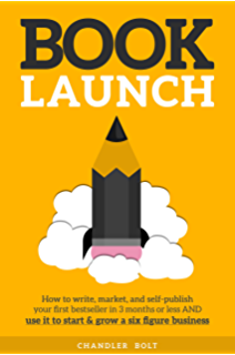 Amazon book launch blueprint the step by step guide to a book launch how to write market publish your first bestseller in three months malvernweather Image collections