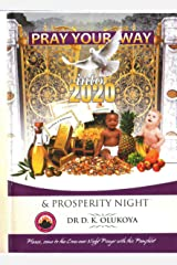 Pray Your Way into 2020 & Prosperity Night Kindle Edition
