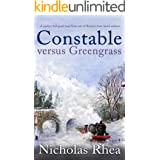 CONSTABLE VERSUS GREENGRASS a perfect feel-good read from one of Britain's best-loved authors (Constable Nick Mystery Book 16