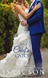 The Chief's Catch: Contemporary Christian Romance (Fuller Family in Brush Creek Romance Book 6)