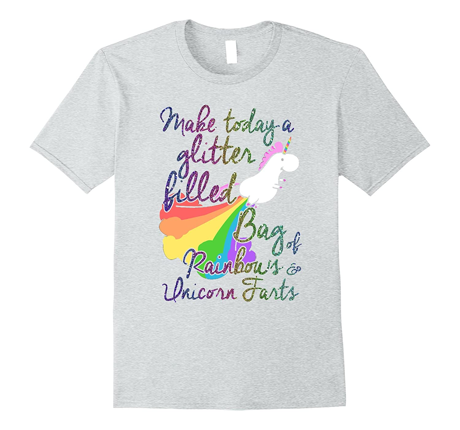 1Tee Womens Make Today Glitter Filled Bag of Rainbows and Unicorn Farts T-Shirt