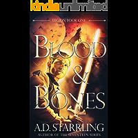 Blood and Bones (Legion Book 1) book cover