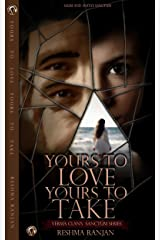 Yours To Love Yours To Take: Salim And Anita's Sanctum (Verma Clan's Sanctum Series Book 1) Kindle Edition