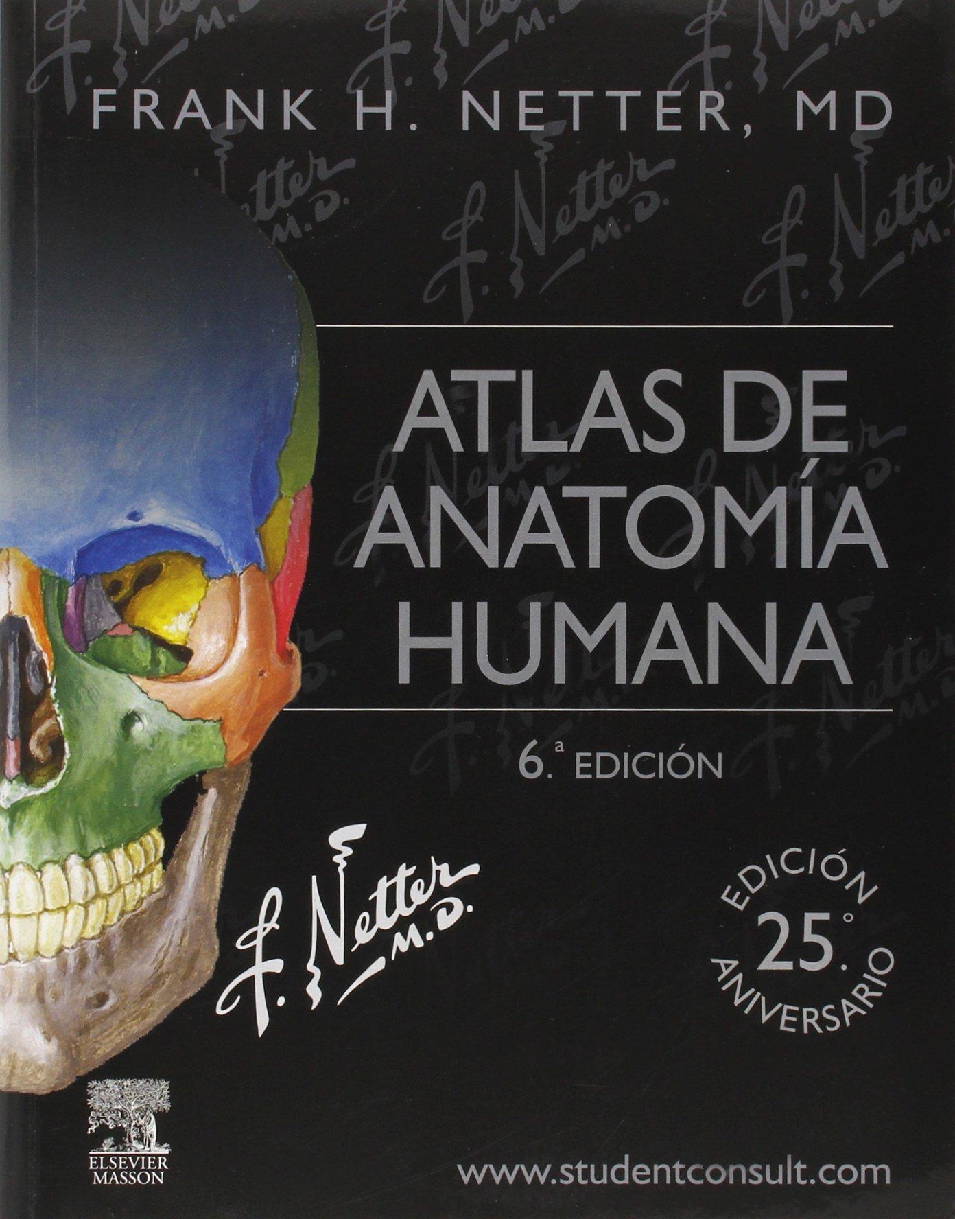 Atlas de anatomía humana - 6ª Edición + StudentConsult: Amazon.es ...