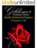 Gildemer Volume Three (Gildemer Kindle Unlimited Chapters Book 1)