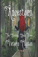Ancestors (The Binding Book 3) Kindle Edition