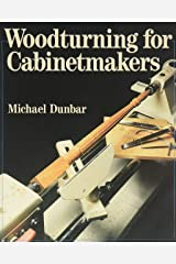 Woodturning for Cabinetmakers Paperback