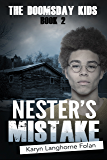 The Doomsday Kids Book #2 Nester's Mistake