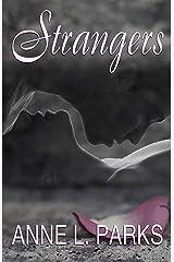 Strangers Kindle Edition