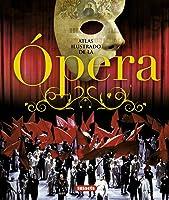 ¿Qué Es Esto De La ópera?: Una Genial Guía De