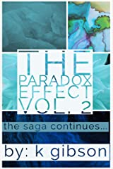 The Paradox Effect (Vol. 2): The Saga Continues... Kindle Edition