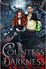 Countess of Darkness (Dynasty of Blood Saga Book 4) Kindle Edition
