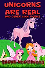 Unicorns are real and other cool poems Kindle Edition