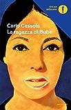 La ragazza di Bube (Oscar classici moderni Vol. 234)
