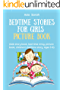 Bedtime stories for girls: ( kids story book, bed time stroy, picture book, children's bedtime story, Ages 3-8) (English Edition)