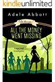 Whoops! All The Money Went Missing (Susan Hall Investigates Book 2)