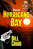Marlow: Hurricane Bay (Key West Mysteries Book 9)