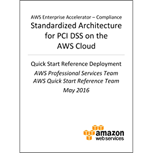 PCI DSS Compliance on AWS (AWS Quick Start)