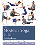 The Modern Yoga Bible (Godsfield Bibles) (English Edition)