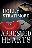 Arrested Hearts