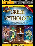 GREEK MYTHOLOGY: Greek Gods Of Ancient Greece And Other Greek Myths - Discovering Greek History & Mythology - 3rd Edition - With Pics (Greece, Greek, Egyptian ... Greek History, Mythology, Myths Book 1)